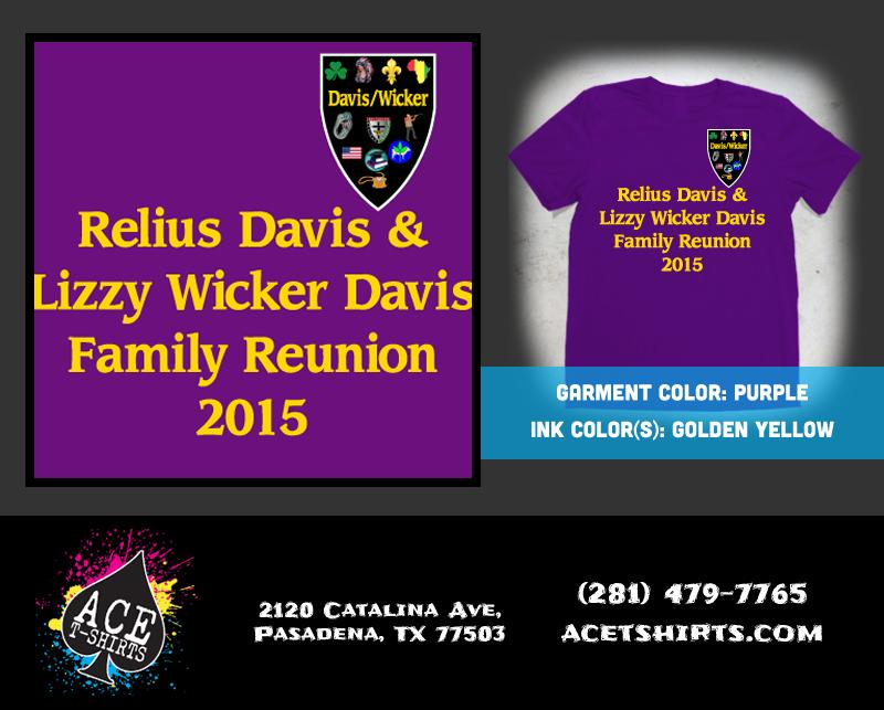 Family reunion shirts for the davis wicker family reunion for T shirt printing pasadena tx